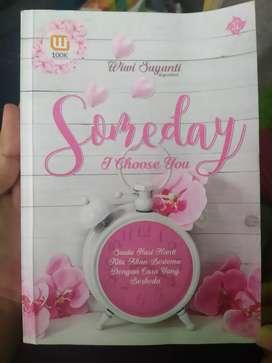 Buku Novel Someday I Choose You
