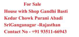 House with Shop at Gandhi Basti Purani Abadri ganganagar