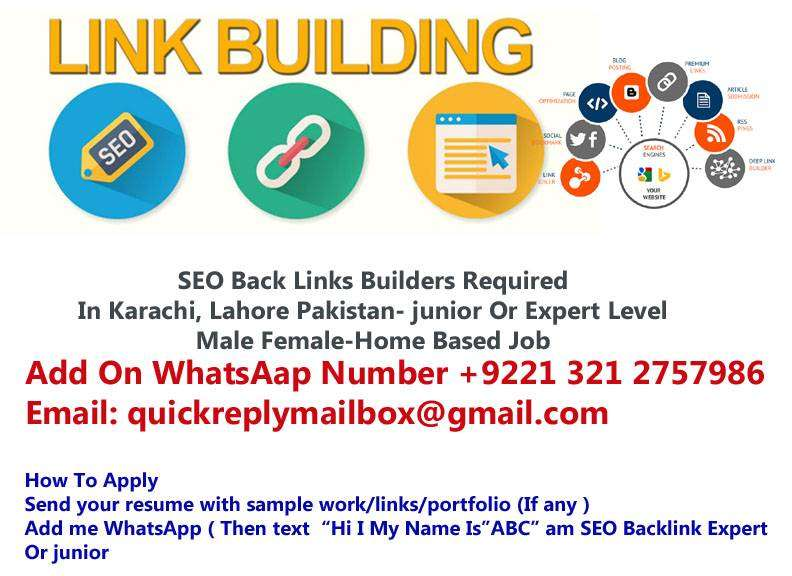 Home Based SEO Back Links Builders Required In Karachi, Lahore Pakista 0