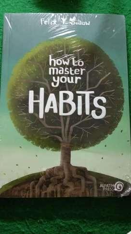 BUKU HOW TO MASTER YOUR HABITS