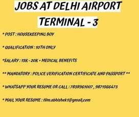 JOBS AT DELHI AIRPORT TERMINAL - 3