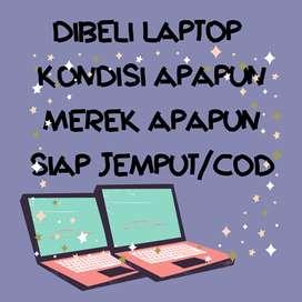 dibeli laptop kondisi apapun siap jemput