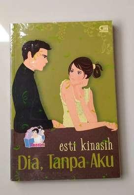 Novel Teenlit Preloved : Dia Tanpa Aku by Esti Kinasih (Cover Lama)