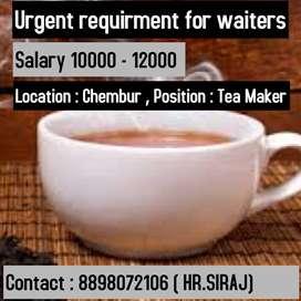 Urgent opening for tea maker