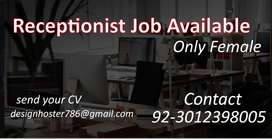 Receptionist Needed Only Female