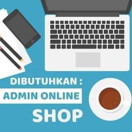 Dicari Admin Online Shop ( Pamulang / Tangsel )