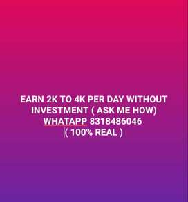 EARN 2K TO 4K PER DAY WITHOUT INVESTMENT ( 100% REAL )