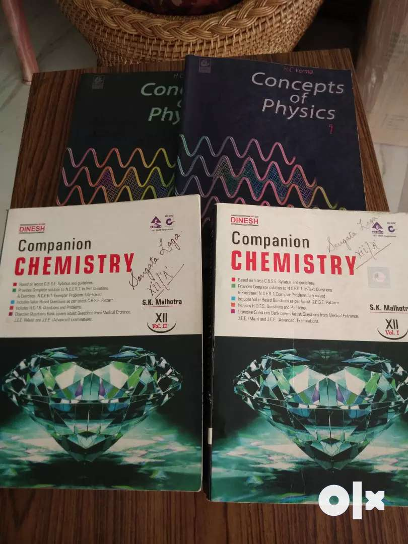 Dinesh chemistry reference book for class 12 and HC Verma physics 0