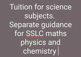 SSLC-Maths,  physics,  Chemistry and Biology Tuition